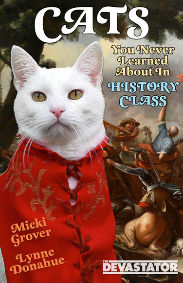 Cats You Never Learned About in History Class