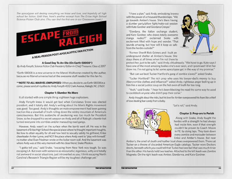 Escape from Raleigh