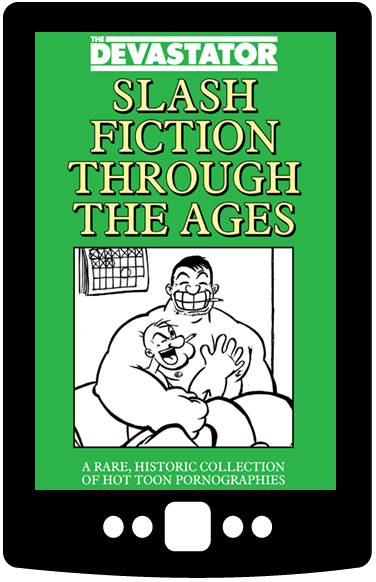 Slash Fiction Through The Ages (Digital Book)