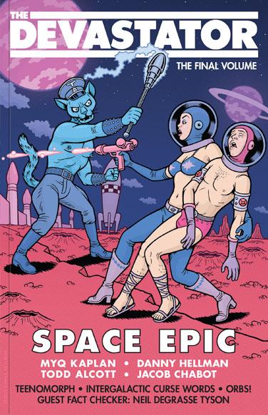 The Devastator: Space Epic
